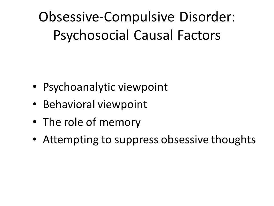 Obsessive-Compulsive Disorder: Psychosocial Causal Factors