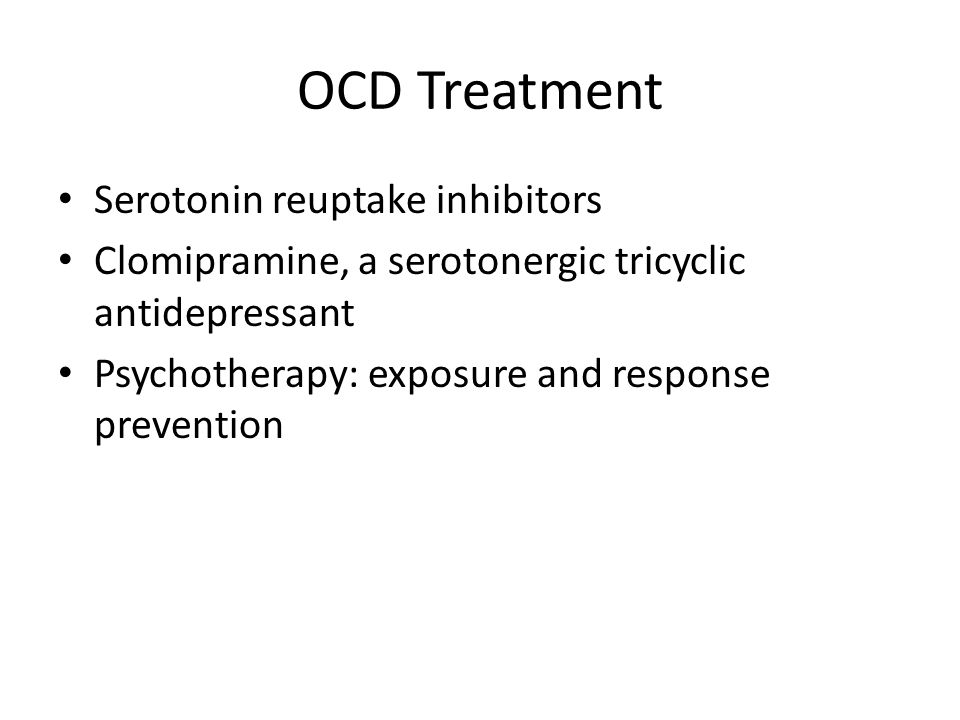OCD Treatment Serotonin reuptake inhibitors