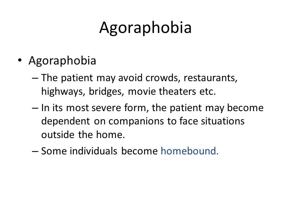Agoraphobia Agoraphobia
