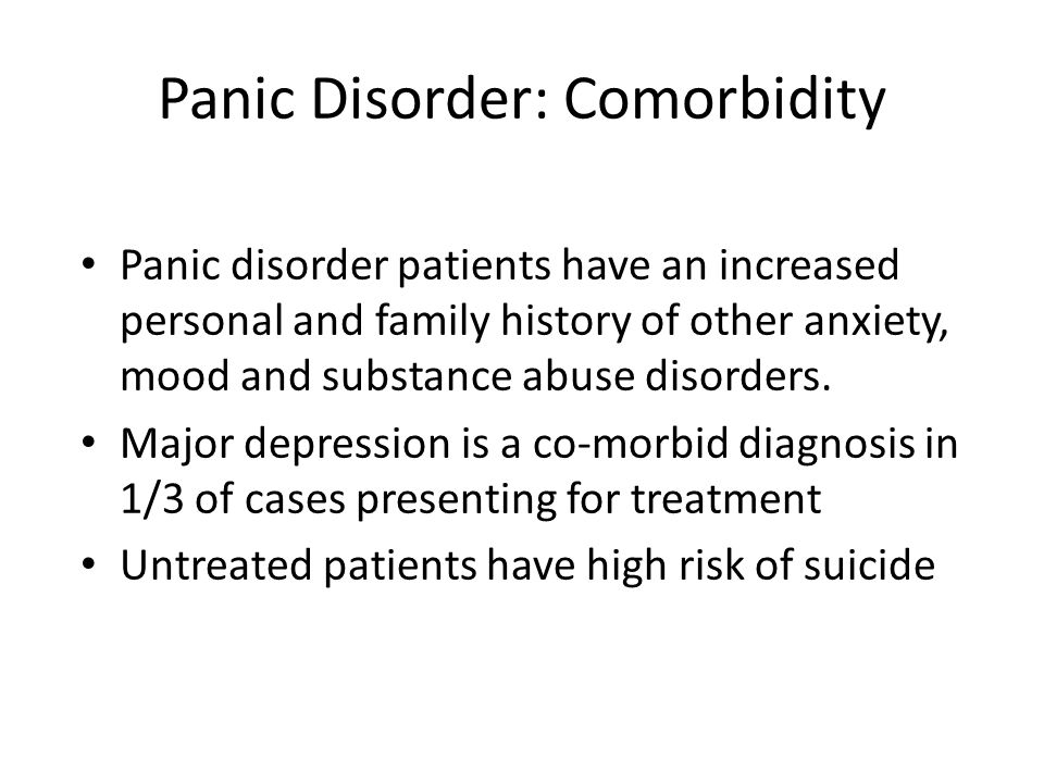 Panic Disorder: Comorbidity