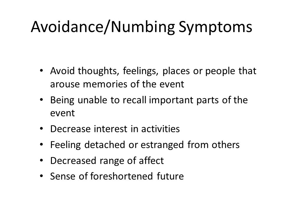 Avoidance/Numbing Symptoms