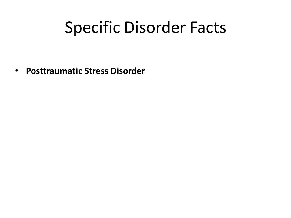 Specific Disorder Facts