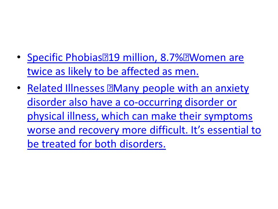 Specific Phobias 19 million, 8
