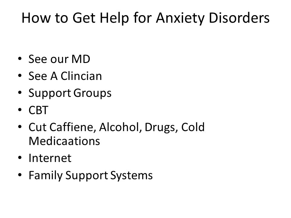 How to Get Help for Anxiety Disorders
