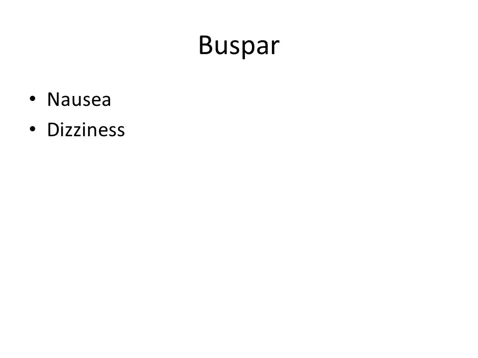 Buspar Nausea Dizziness