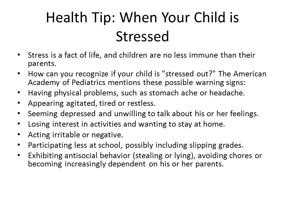 Health Tip: When Your Child is Stressed