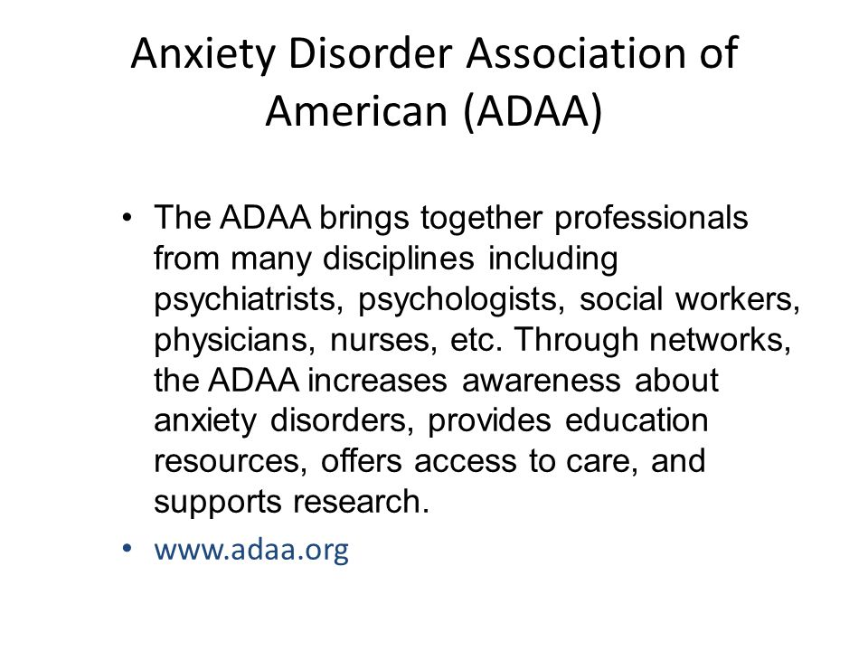 Anxiety Disorder Association of American (ADAA)