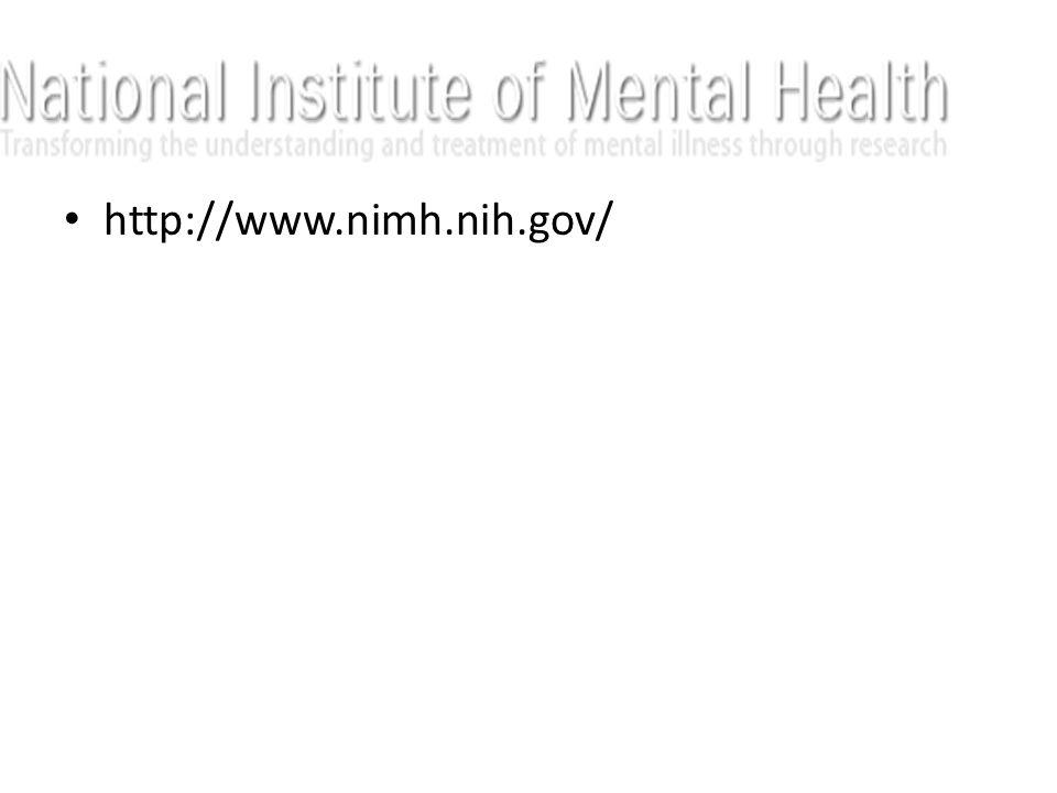 http://www.nimh.nih.gov/ http://www.nimh.nih.gov/