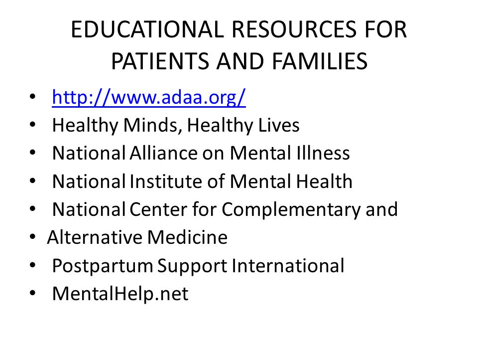 EDUCATIONAL RESOURCES FOR PATIENTS AND FAMILIES