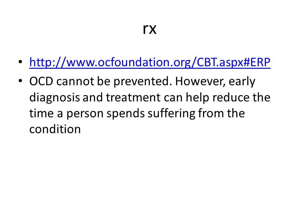 rx http://www.ocfoundation.org/CBT.aspx#ERP
