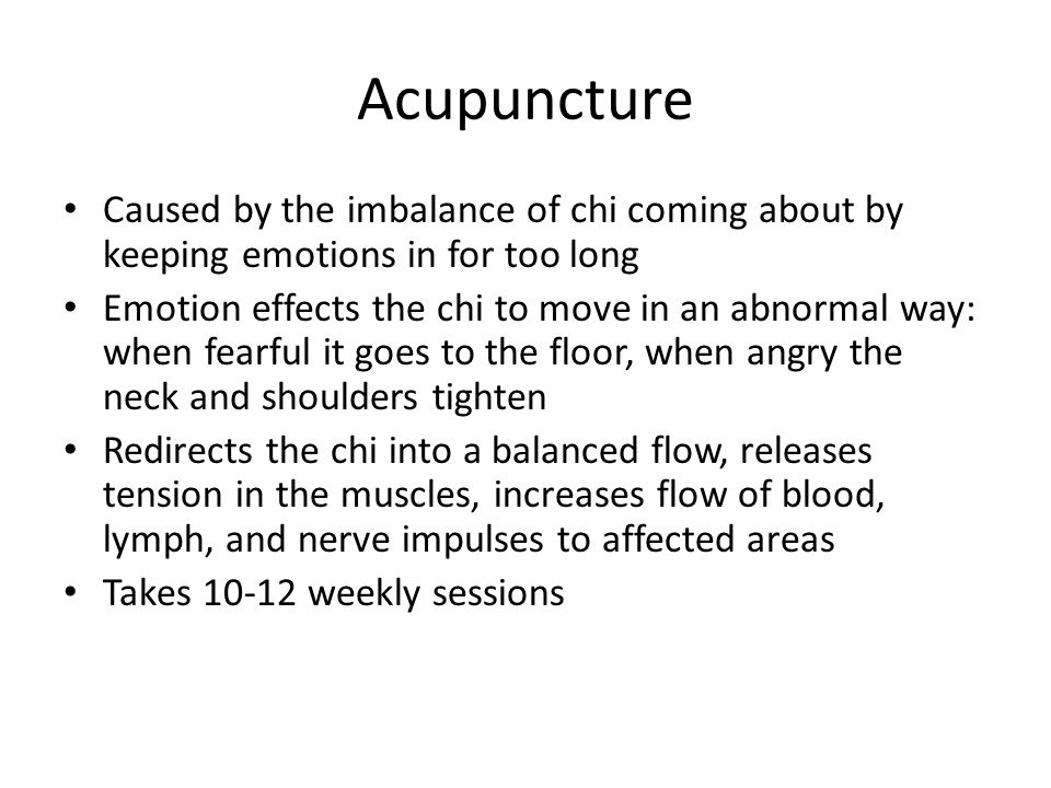Acupuncture Caused by the imbalance of chi coming about by keeping emotions in for too long.