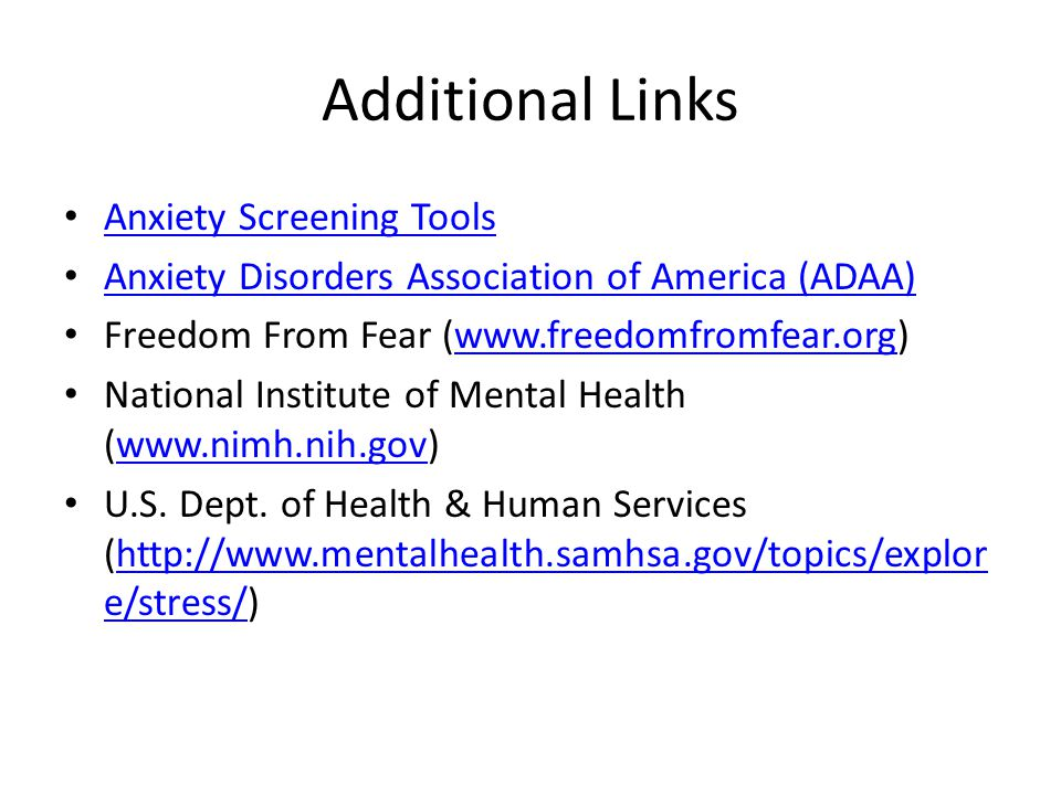 Additional Links Anxiety Screening Tools