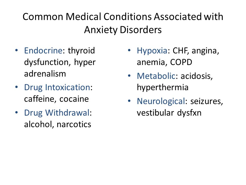 Common Medical Conditions Associated with Anxiety Disorders