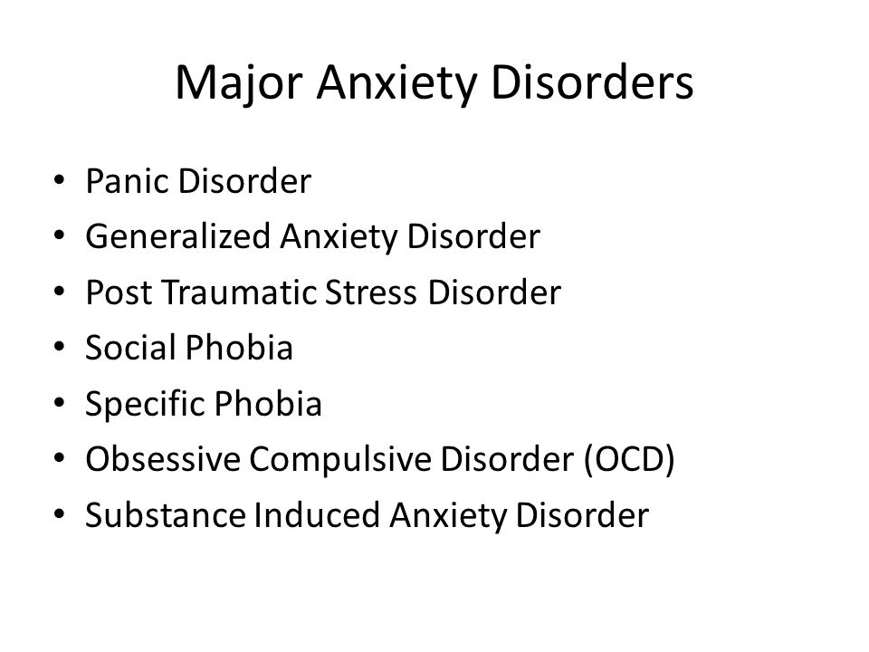 Major Anxiety Disorders