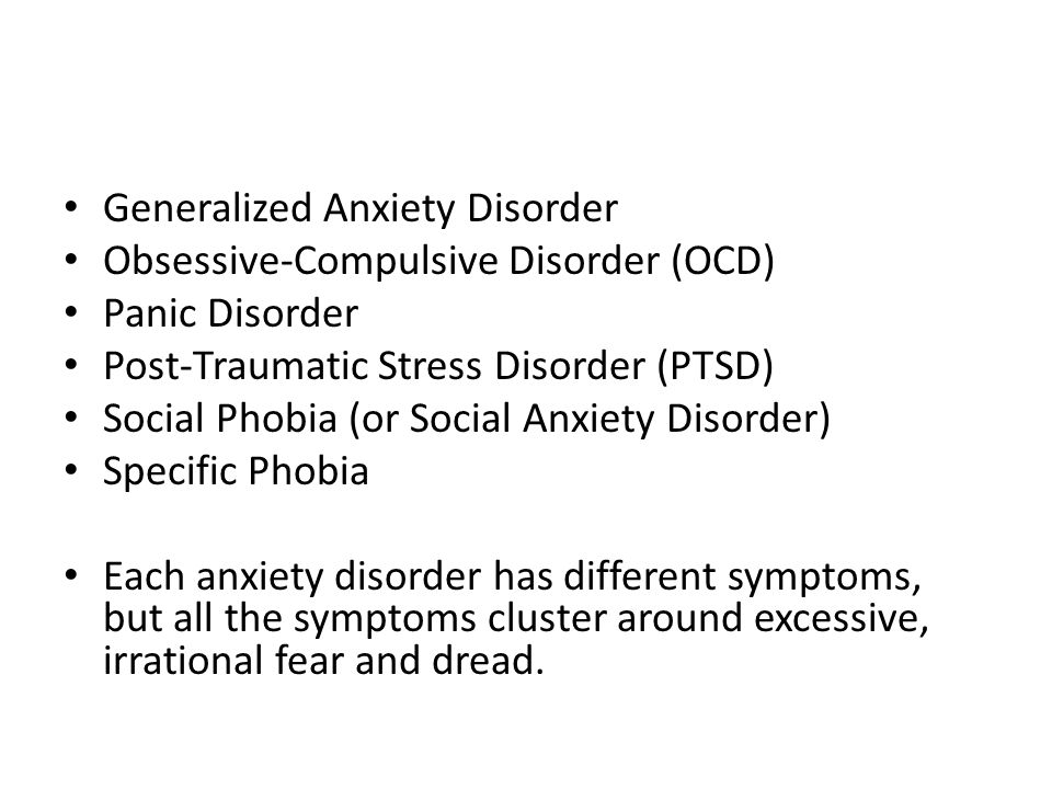 Generalized Anxiety Disorder Obsessive-Compulsive Disorder (OCD)