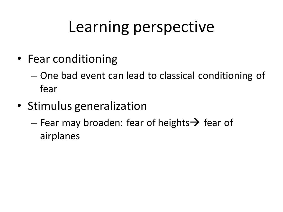 Learning perspective Fear conditioning Stimulus generalization