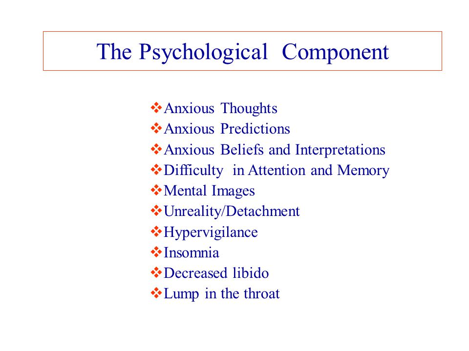 The Psychological Component