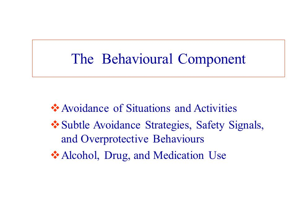 The Behavioural Component