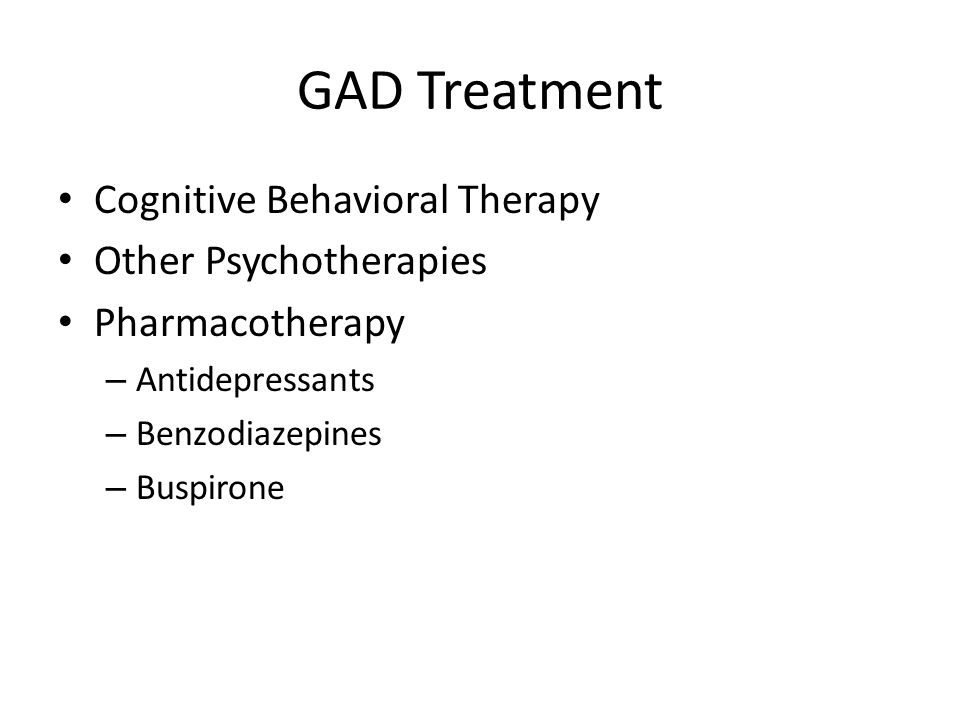 GAD Treatment Cognitive Behavioral Therapy Other Psychotherapies
