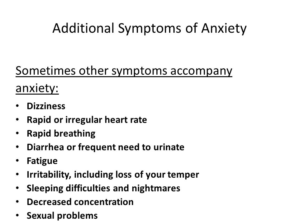 Additional Symptoms of Anxiety