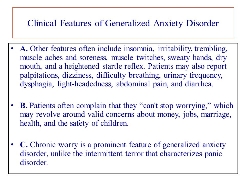 Clinical Features of Generalized Anxiety Disorder