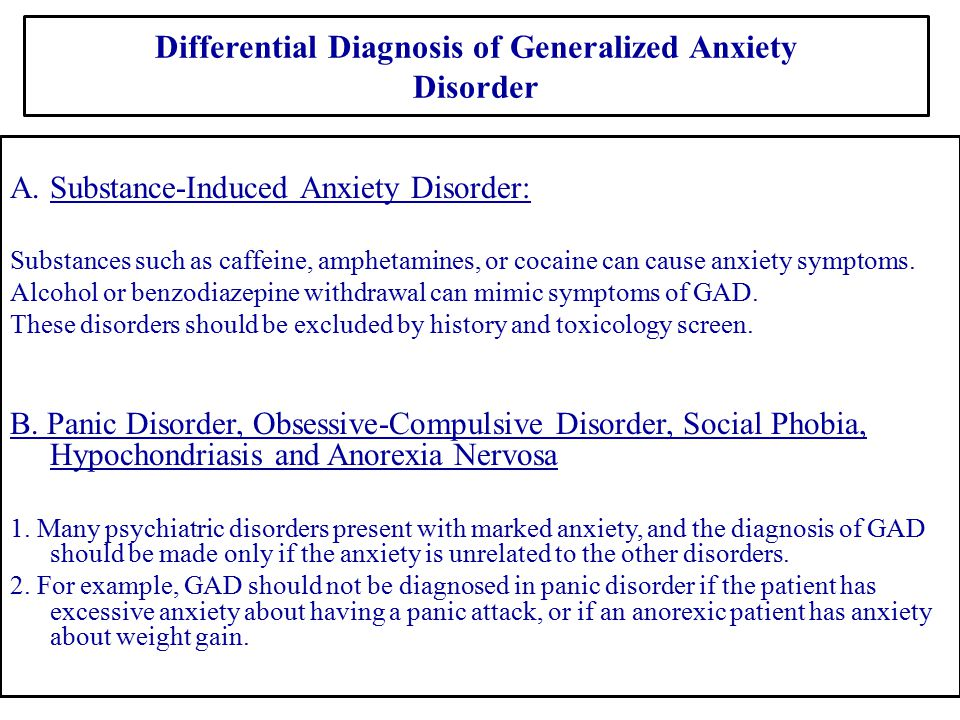 Differential Diagnosis of Generalized Anxiety Disorder
