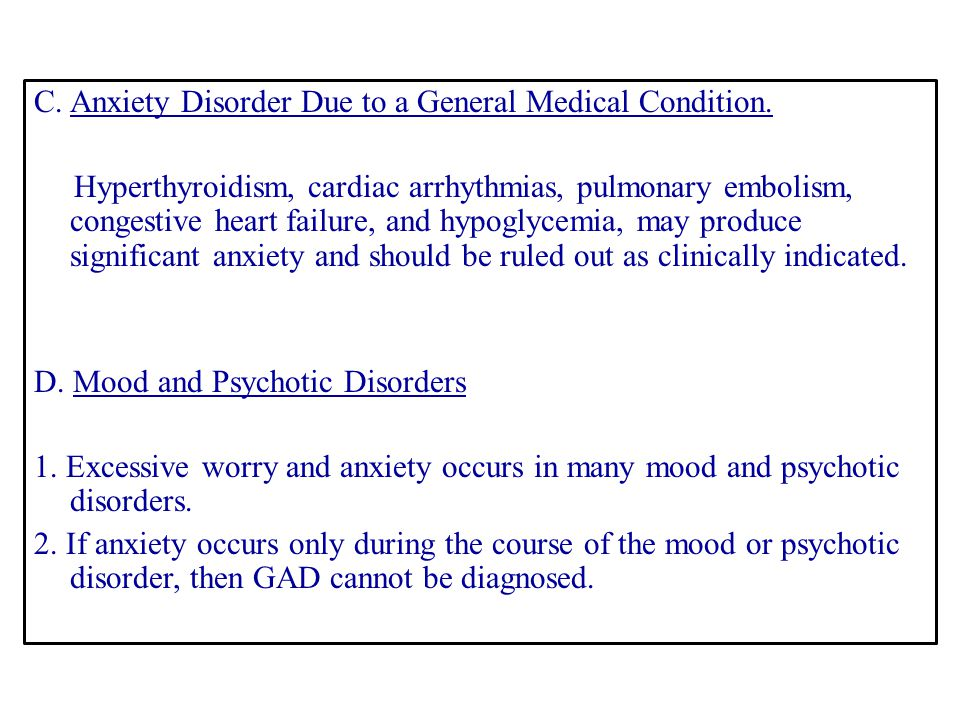 C. Anxiety Disorder Due to a General Medical Condition