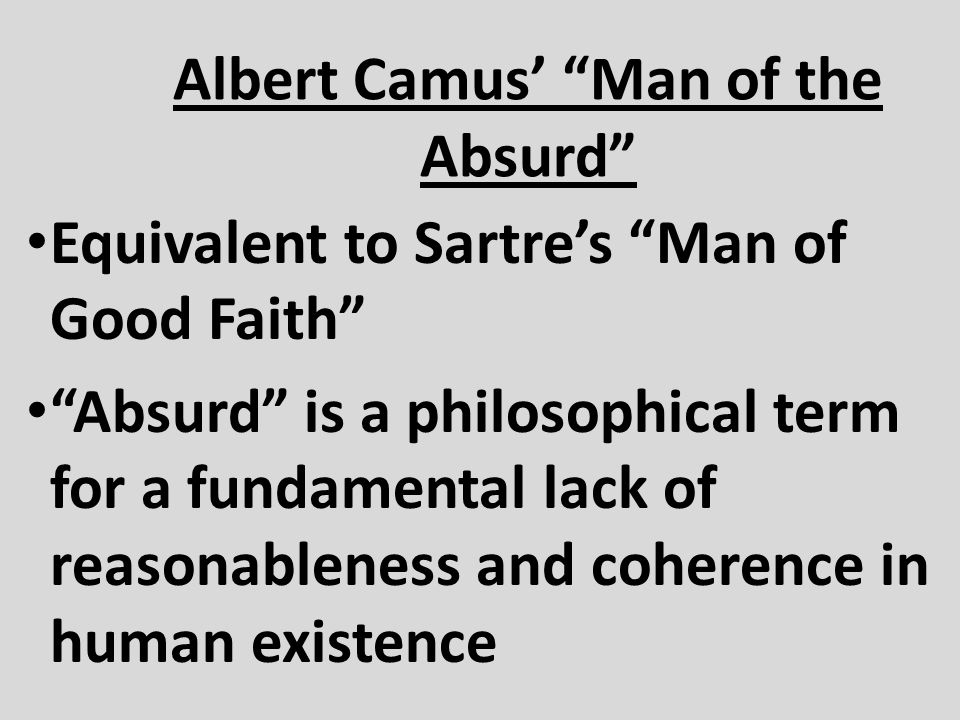 Albert Camus' Man of the Absurd