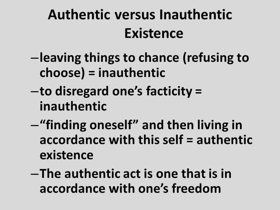 Authentic versus Inauthentic Existence