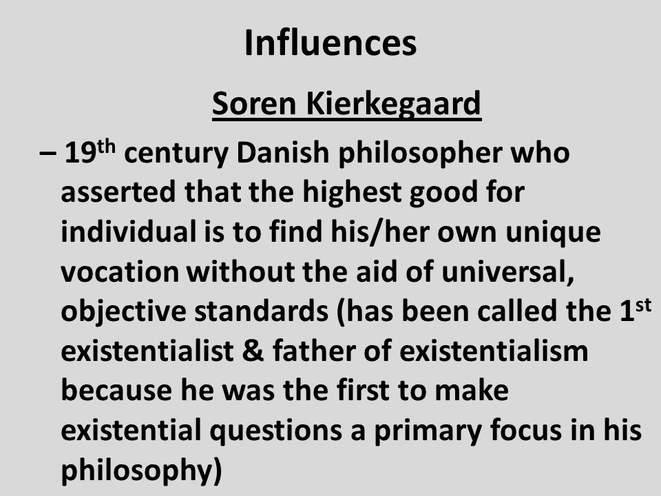 Influences Soren Kierkegaard