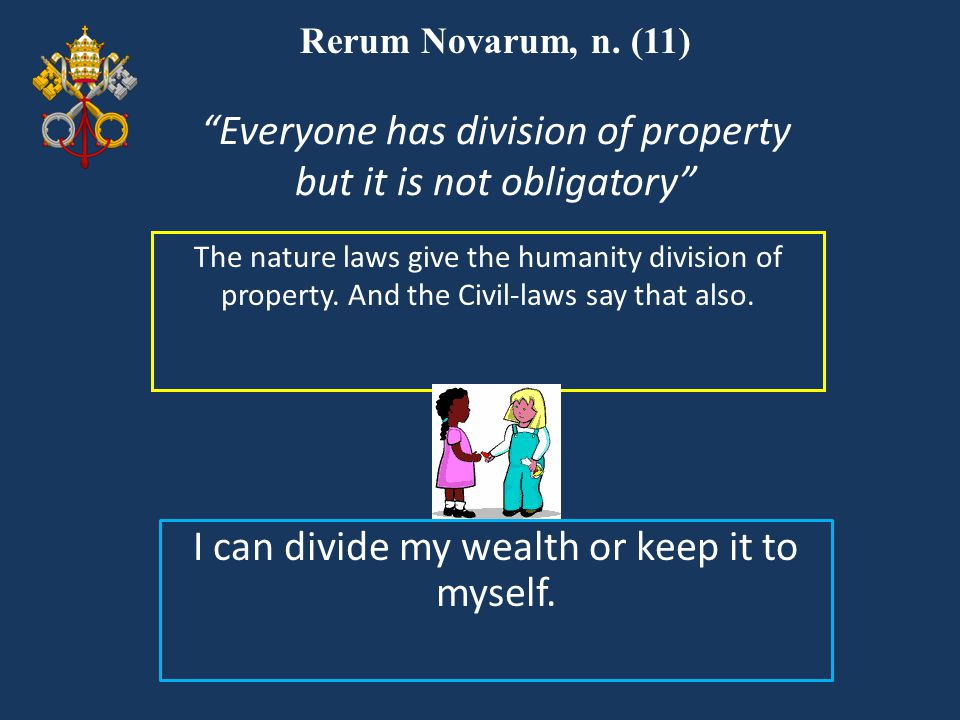 Everyone has division of property but it is not obligatory