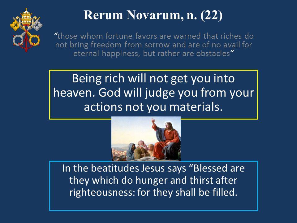 Rerum Novarum, n. (22)