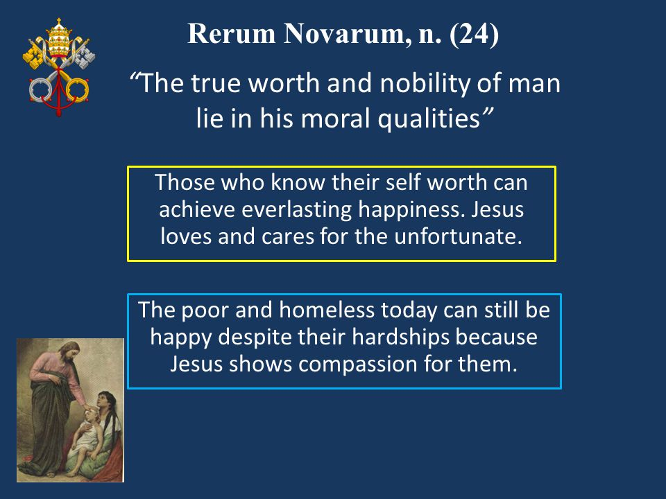 The true worth and nobility of man lie in his moral qualities