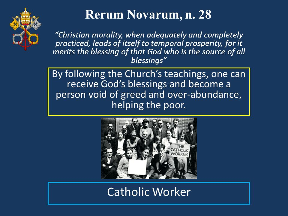 Rerum Novarum, n. 28 Visual Catholic Worker