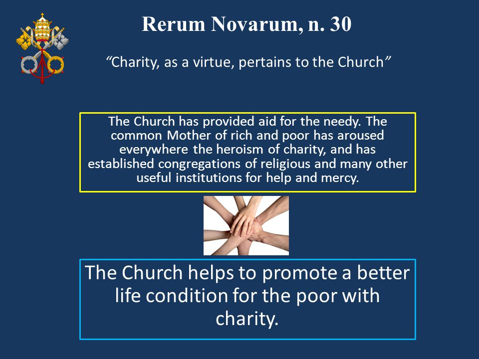 Charity, as a virtue, pertains to the Church