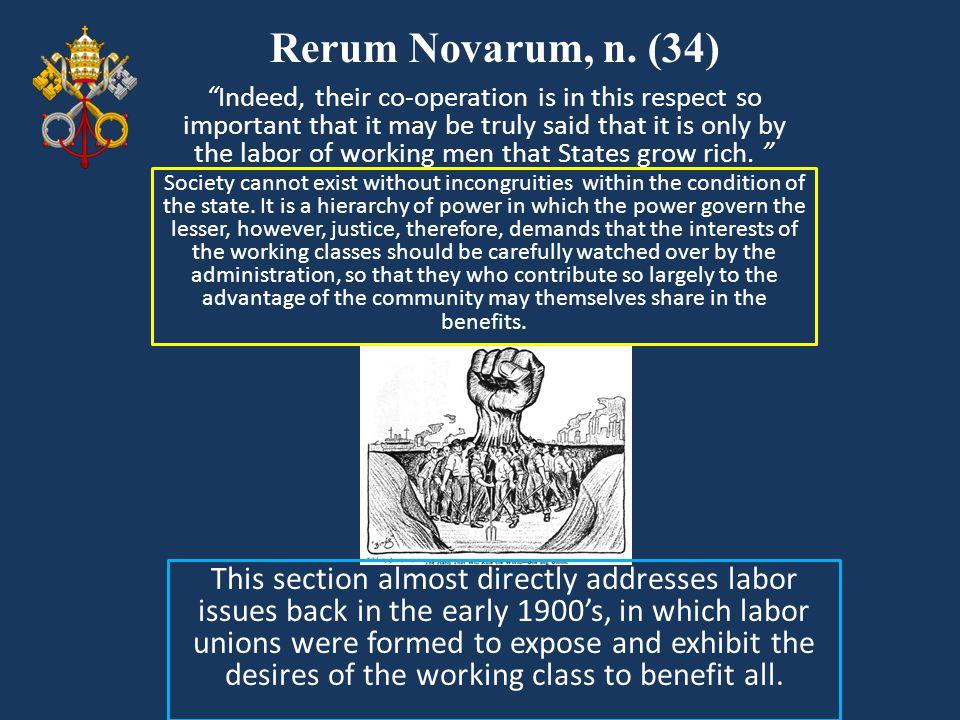 Rerum Novarum, n. (34)