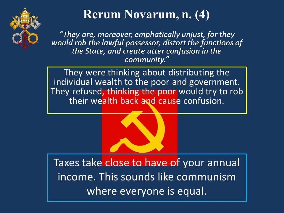 Rerum Novarum, n. (4)