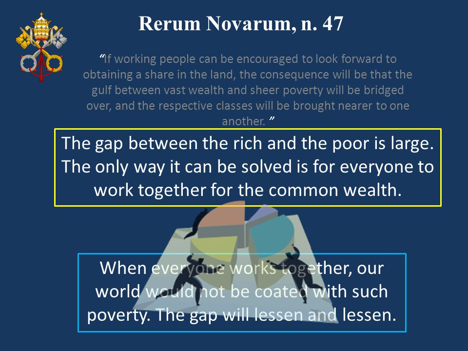 Rerum Novarum, n. 47