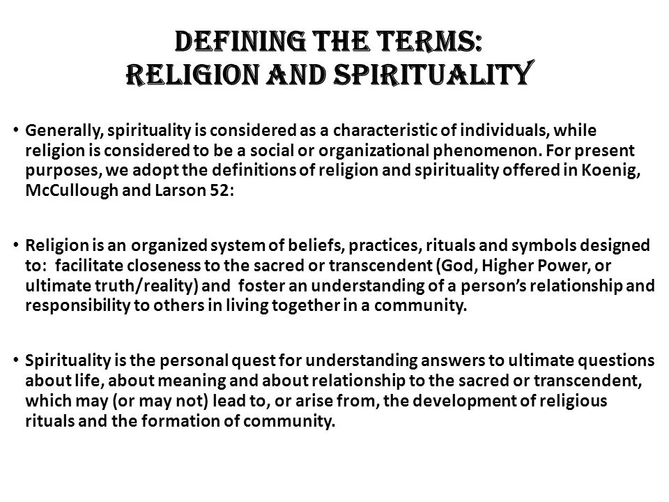 Defining the terms: Religion and Spirituality