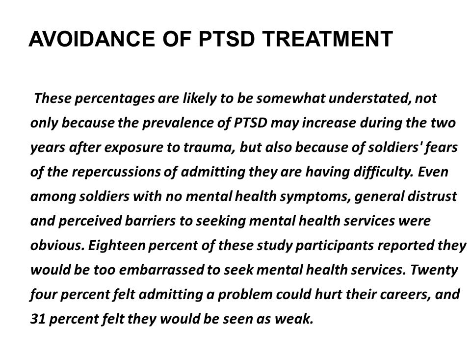 AVOIDANCE OF PTSD TREATMENT