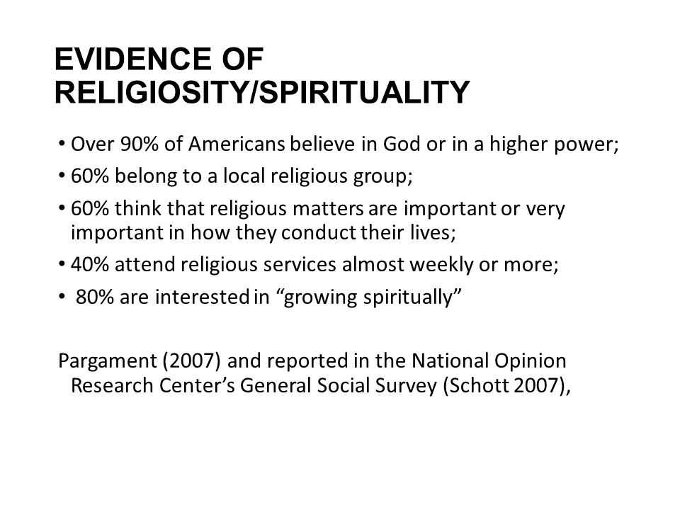 EVIDENCE OF RELIGIOSITY/SPIRITUALITY