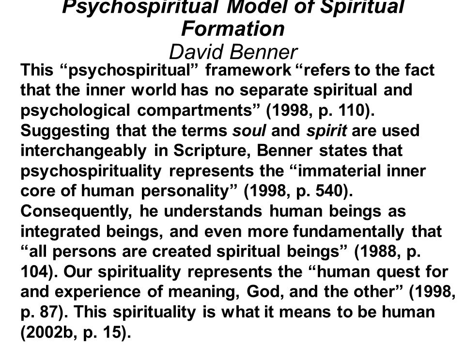 Psychospiritual Model of Spiritual Formation David Benner
