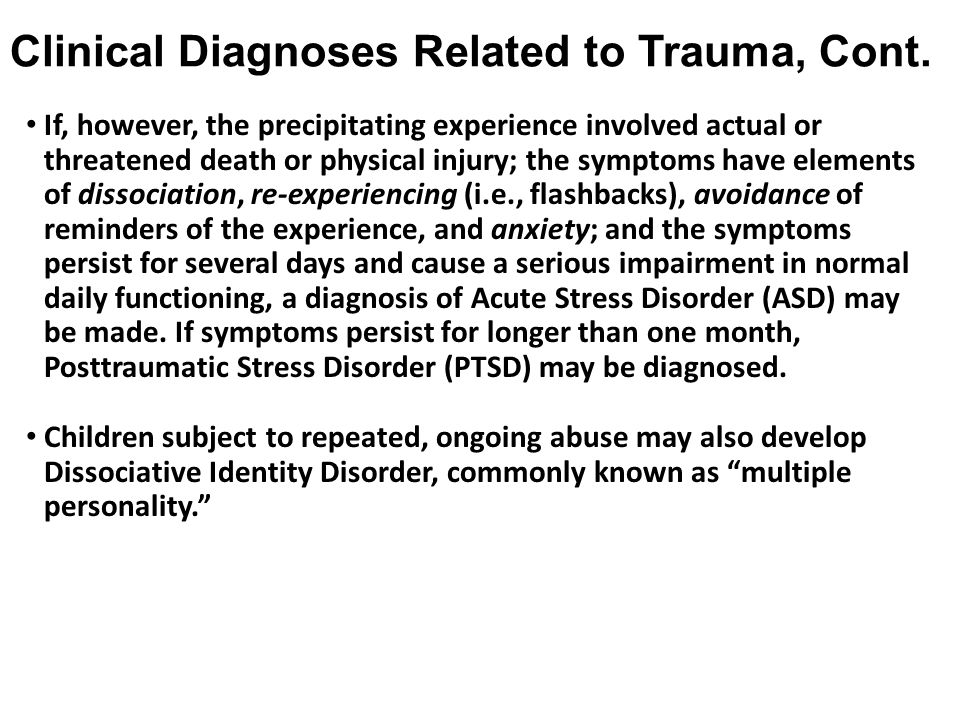 Clinical Diagnoses Related to Trauma, Cont.