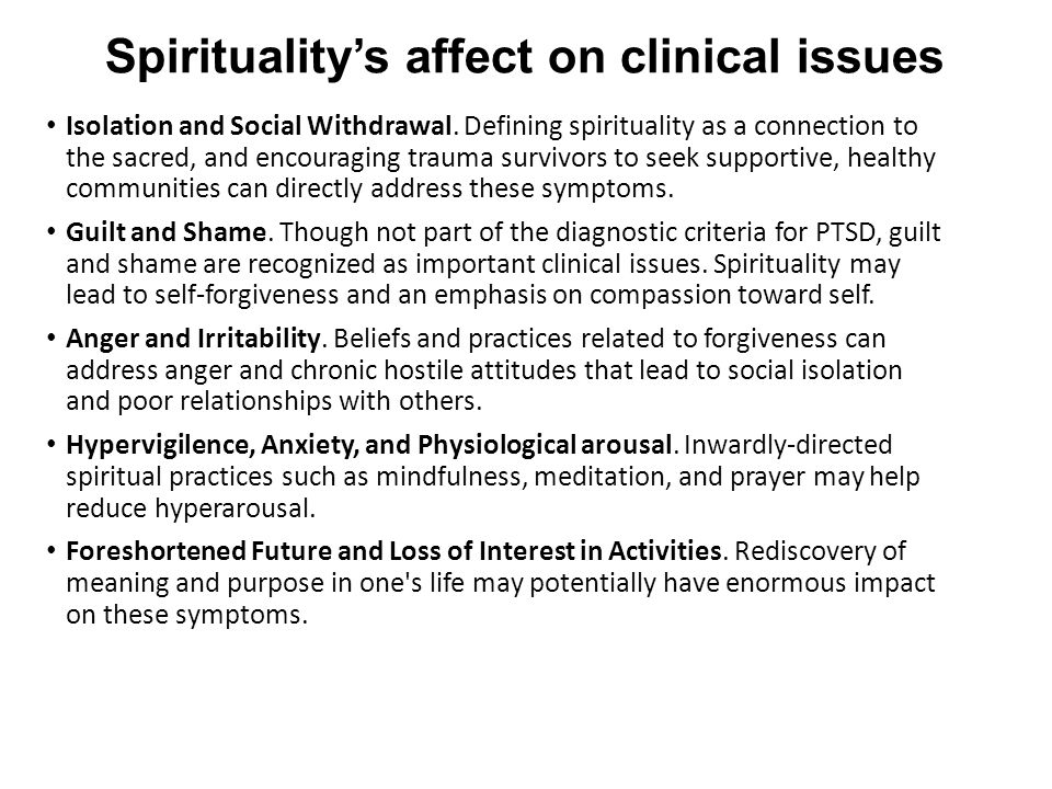Spirituality's affect on clinical issues