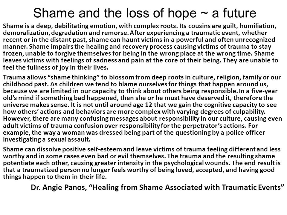 Shame and the loss of hope ~ a future