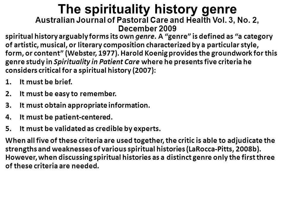 The spirituality history genre Australian Journal of Pastoral Care and Health Vol. 3, No. 2, December 2009