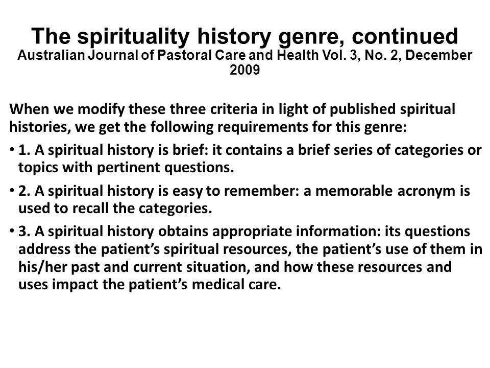 The spirituality history genre, continued Australian Journal of Pastoral Care and Health Vol. 3, No. 2, December 2009