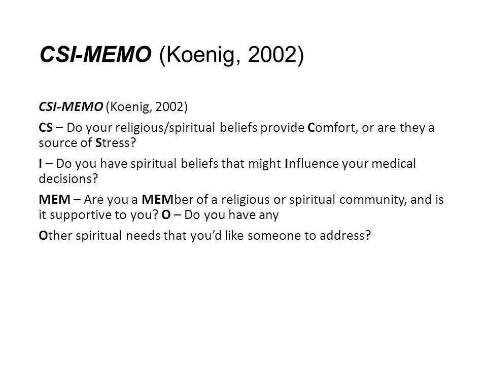CSI-MEMO (Koenig, 2002)
