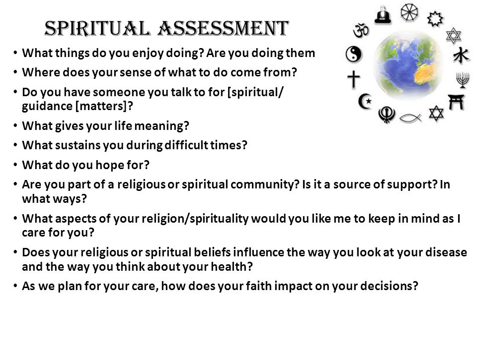 Spiritual Assessment What things do you enjoy doing Are you doing them now