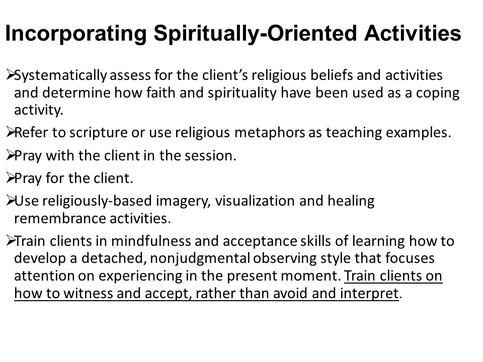 Incorporating Spiritually-Oriented Activities